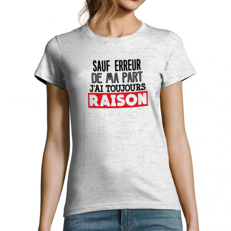 T-shirt femme J'ai toujours...