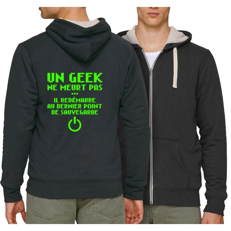 Sweat homme à capuche zippé fourré coton bio Un geek ne meurt pas