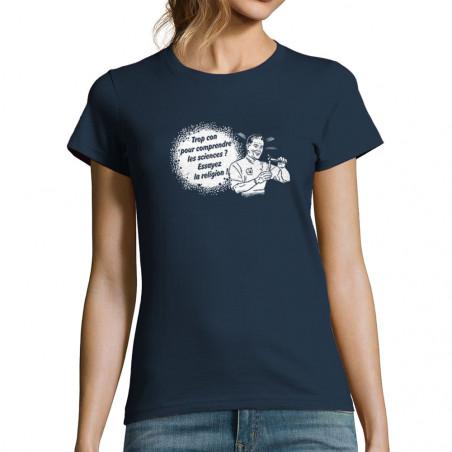 T-shirt femme Trop con pour...