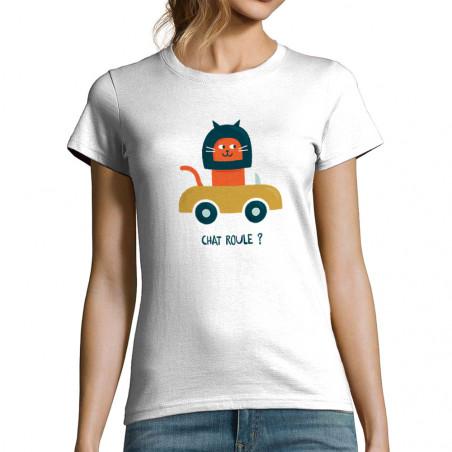 T-shirt femme Chat roule ?