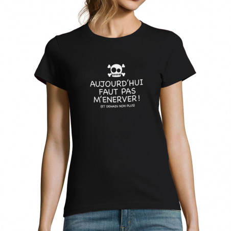 T-shirt femme Aujourd'hui...