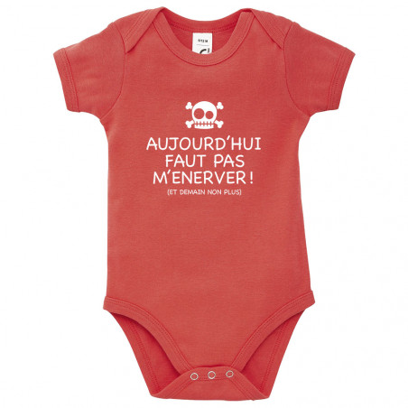 "Body bébé ""Aujourd'hui faut..."