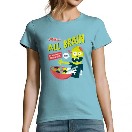 """T-shirt femme """"All Brain"""""""