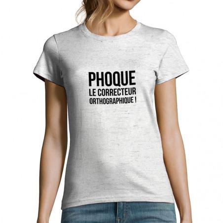 """T-shirt femme """"Phoque le..."""