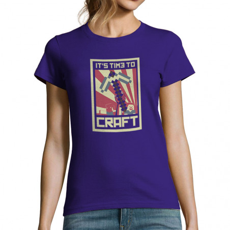 """T-shirt femme """"It's Time to..."""