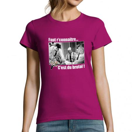 """T-shirt femme """"Faut..."""