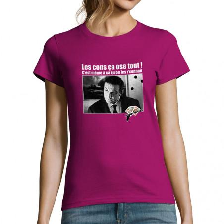 """T-shirt femme """"Les cons ça..."""