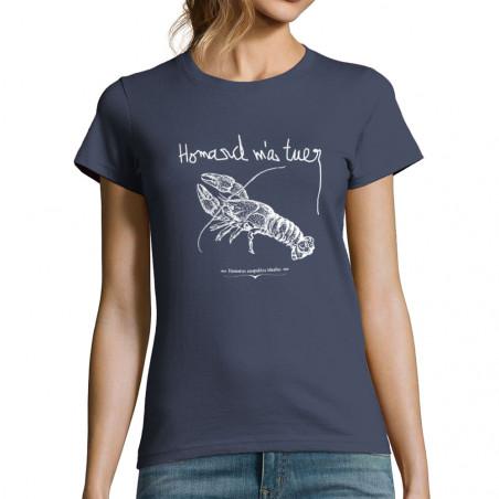 """T-shirt femme """"Homard m'a..."""