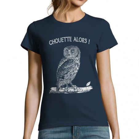 """T-shirt femme """"Chouette alors"""""""