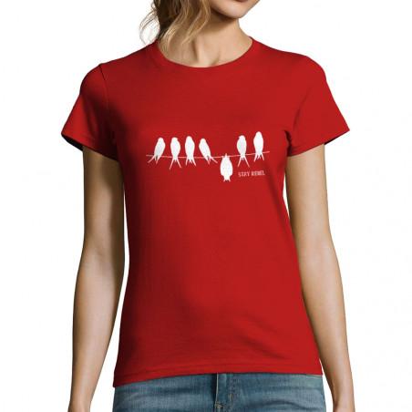 "T-shirt femme ""Stay Rebel"""