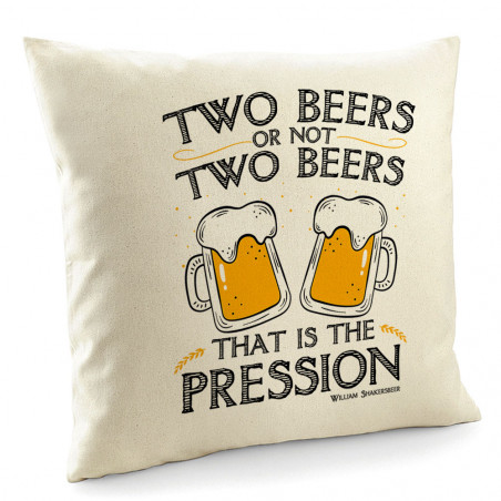 "Coussin ""Two Beers or not..."