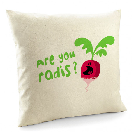 "Coussin ""Are You Radis"""