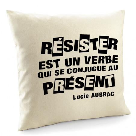 """Coussin """"Résister est un..."""
