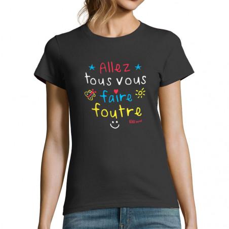 """T-shirt femme """"Allez tous..."""