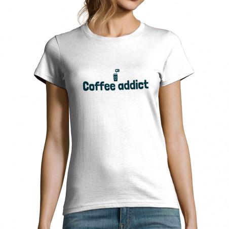 "T-shirt femme ""Coffee addict"""