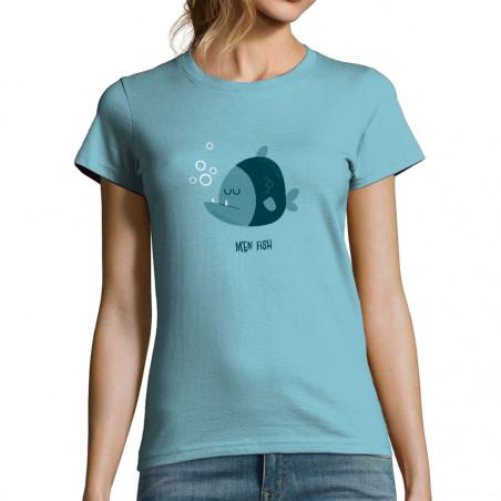 """T-shirt femme """"M'en fish..."""