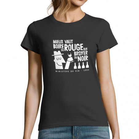 "T-shirt femme ""Mieux vaut..."