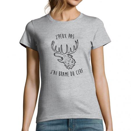 """T-shirt femme """"J'ai brame..."""