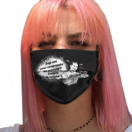 """Masque en tissu """"Trop con..."""