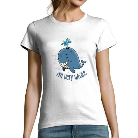 "T-shirt femme ""I'm Very Whale"""
