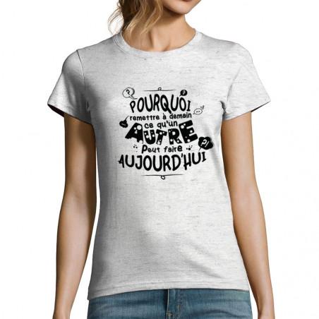 """T-shirt femme """"Ce qu'un..."""