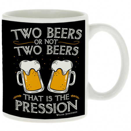 "Mug ""Two Beers or not Two..."