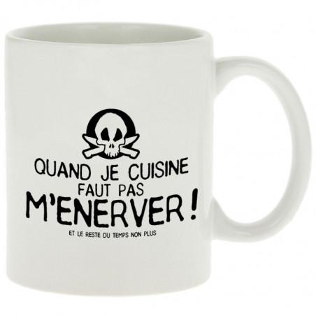 "Mug ""Quand je cuisine faut..."