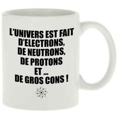 """Mug """"L'univers est fait..."""