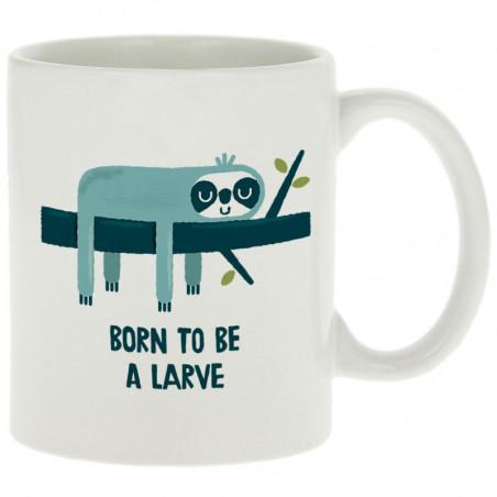 "Mug ""Born to be a Larve"""