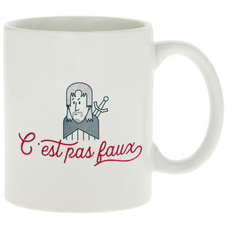 """Mug """"C'est pas faux"""""""