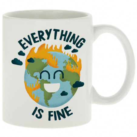 "Mug ""Everything is fine Earth"""