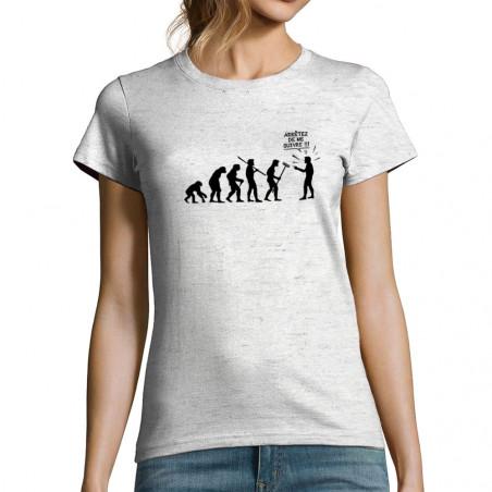 """T-shirt femme """"Arrêtez de..."""