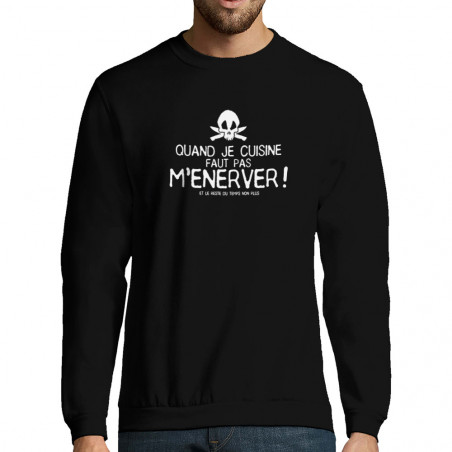 "Sweat-shirt homme ""Quand je..."