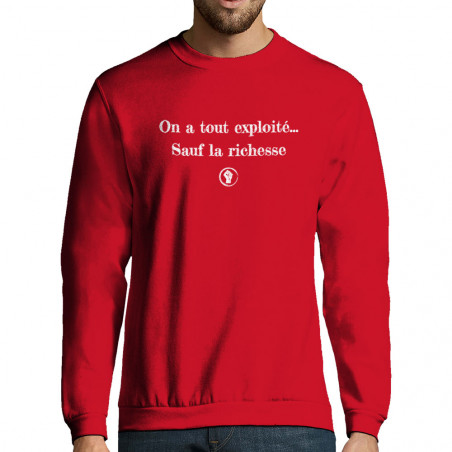 """Sweat-shirt homme """"On a..."""