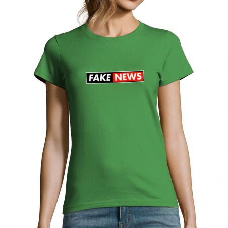 "T-shirt femme ""Fake News"""