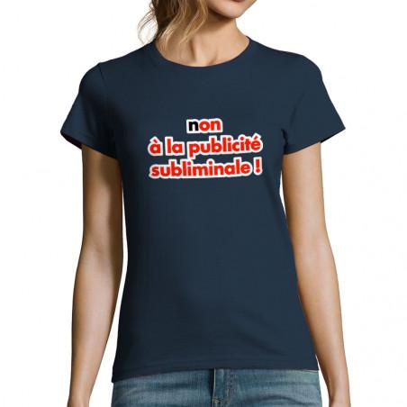 """T-shirt femme """"Publicité..."""
