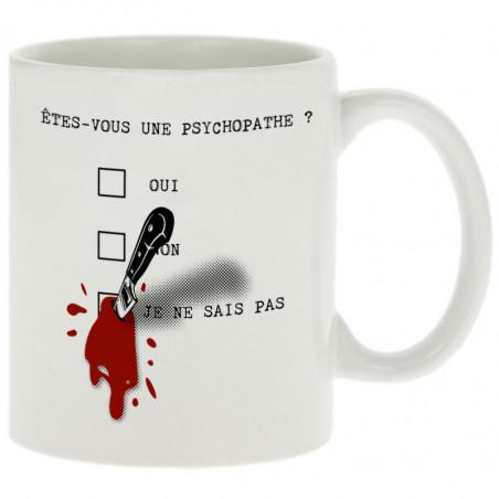 "Mug ""Une psychopathe"""