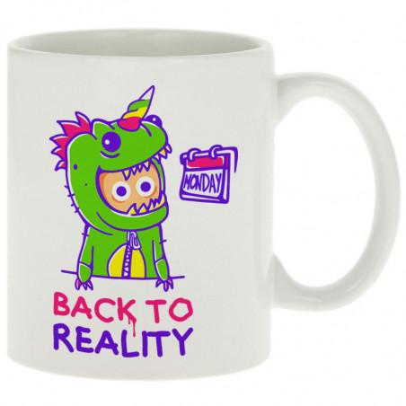 """Mug """"Back To Reality"""""""