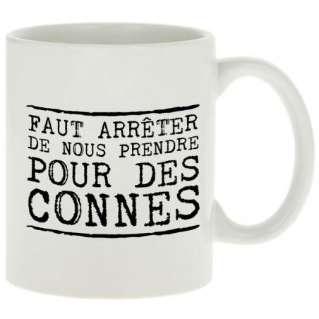 """Mug """"Pour des connes"""""""