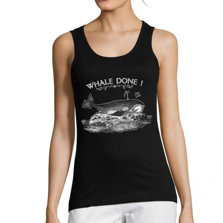 """Débardeur femme """"Whale Done"""""""