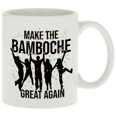 "Mug ""Make The Bamboche"""