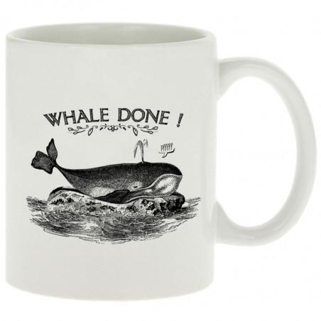 """Mug """"Whale Done"""""""