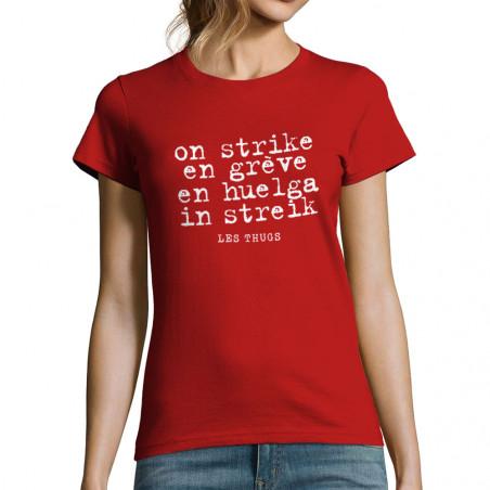 "T-shirt femme ""En grève"""