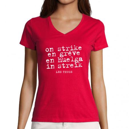 """T-shirt femme col V """"En grève"""""""