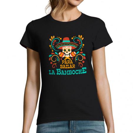 "T-shirt femme ""Para Bailar..."