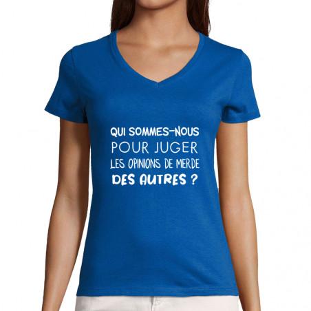 """T-shirt femme col V """"Qui..."""