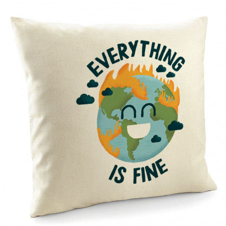 "Coussin ""Everything is fine..."