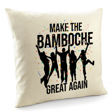 "Coussin ""Make The Bamboche"""