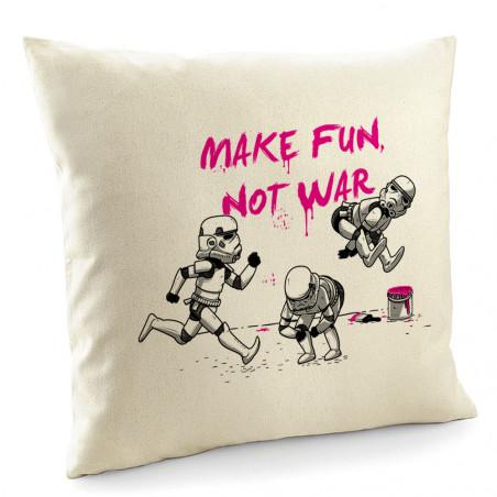 """Coussin """"Make fun not war"""""""