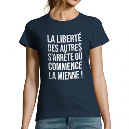 """T-shirt femme """"La liberté..."""